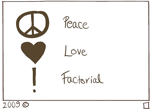 Peace, Love, Factorial!