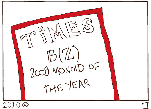TiMES 2009 Monoid of the Year